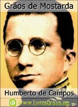 Grãos de Mostarda - Humberto de Campos