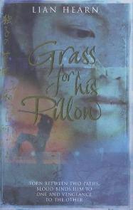 A Relva por Travesseiro (Grass for His Pillow) - Lian Hearn