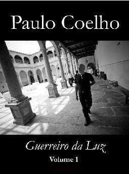 Guerreiros da Luz - Vol 1 - Paulo Coelho