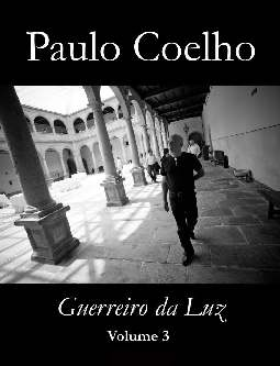 Guerreiros da Luz - Vol 3 - Paulo Coelho