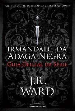 Guia da Irmandade da Adaga Negra - J. R. Ward