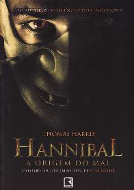 Hannibal: A Origem do Mal (Hannibal Rising) - Thomas Harris