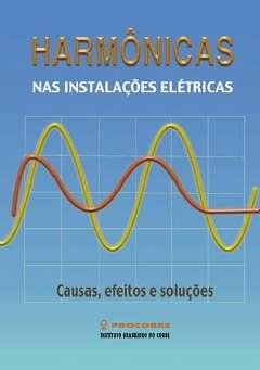 Harmônicas nas instalações elétricas
