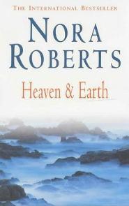 Entre o Céu e a Terra (Heaven and Earth) - Nora Roberts