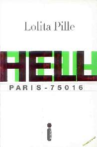 Hell - Paris 75016 - Lolita Pille