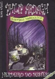 Herdeiro do Mistério (Heir of Mystery) - Philip Ardagh