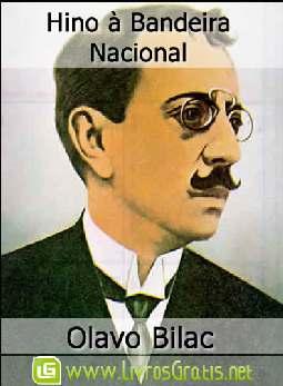 Hino à Bandeira Nacional - Olavo Bilac