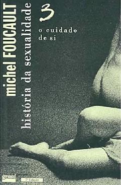 o Cuidado de Si - Michel Foucault