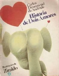 História de Dois Amores - Carlos Drummond De Andrade
