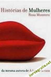 Histórias de Mulheres - Rosa Montero