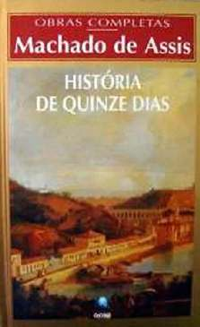 História de Quinze Dias - Machado de Assis
