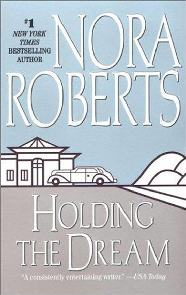 Um Sonho de Vida (Holding the Dream) - Nora Roberts