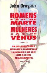 Os Homens São De Marte, Mulheres São De Vênus - John Gray