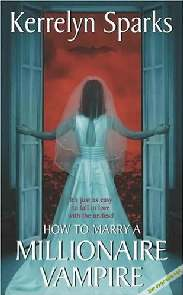 Como Casar-se com um Vampiro Milionário - Kerrelyn Sparks