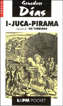 I-Juca-Pirama - Antônio Gonçalves Dias