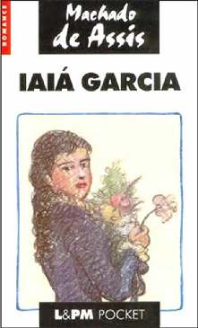 Iaiá Garcia eBook by Machado de Assis -   ...
