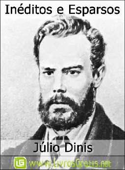 Inéditos e Esparsos - Júlio Dinis