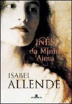 Inés da Minha Alma - Isabel Allende