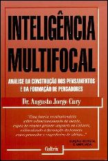 Inteligência Multifocal - Augusto Cury