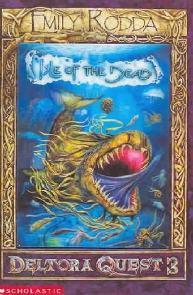 A Ilha dos Mortos (Isle of the Dead) - Emily Rodda