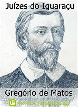 Juízes do Iguaraçu - Gregório de Matos