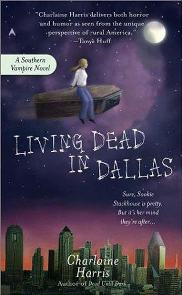 Morto e Vivendo em Dallas (Living Dead in Dallas) - Charlaine Harris