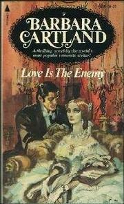 Amor Triunfante (Love is the Enemy) - Barbara Cartland