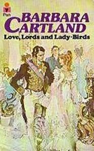 Adorável Mentirosa (Love, Lords, and Lady-Birds)  - Barbara Cartland