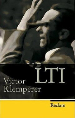 LTI: A Linguagem do Terceiro Reich - Victor Klemperer