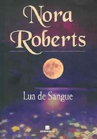 Lua De Sangue - Nora Roberts