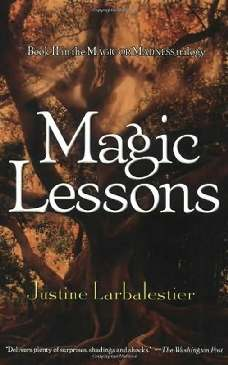 Lições de Magia (Magic Lessons) - Justine Larbalestier