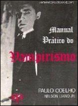 O Manual Prático do Vampirismo - Paulo Coelho