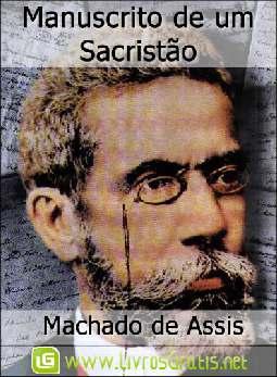 Manuscrito de um Sacristão - Machado de Assis
