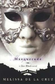Masquerate (Masquerade) - Melissa De La Cruz