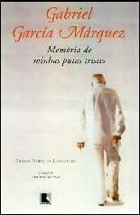 Memória de Minhas Putas Tristes - Gabriel Gárcia Márquez