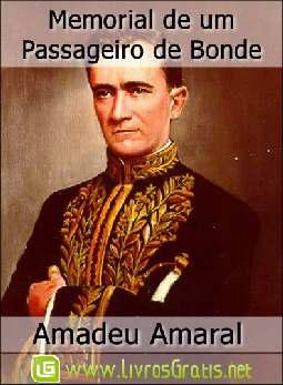 Memorial de um Passageiro de Bonde - Amadeu Amaral
