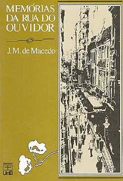 Memórias da Rua do Ouvidor - Joaquim Manuel de Macedo