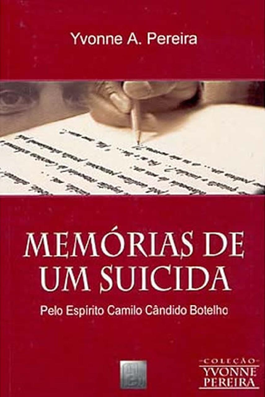 Memórias de um Suicida - Yvonne A. Pereira | Livros Grátis