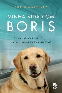 Minha Vida com Bóris - Thays Martinez