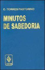 Minutos de Sabedoria - Carlos Torres Pastorino
