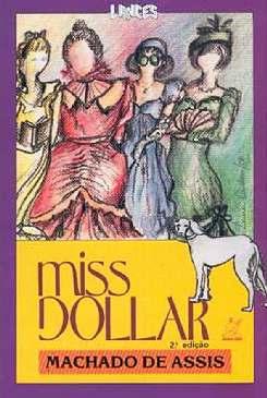 Miss Dollar - Machado de Assis