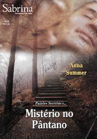 Mistério No Pantâno - Ana Summer