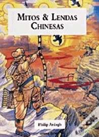 Mitos e Lendas Chinesas - Philip Ardagh