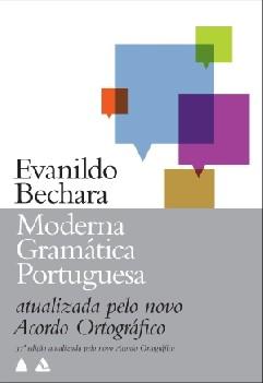 Moderna Gramática Portuguesa - Evanildo Bechara