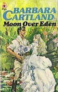 O Jardim do Éden (Moon Over Eden) - Barbara Cartland