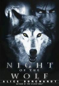 A Noite do Lobo (Night of the Wolf) - Alice Borchardt