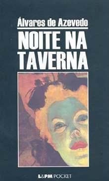 Noite na Taverna - Álvares de Azevedo