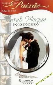 Noiva Do Desejo - Sarah Morgan