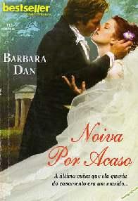 Noiva por Acaso - Barbara Dan