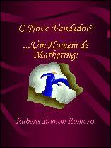 O Novo Vendedor ? Um Homem de Marketing